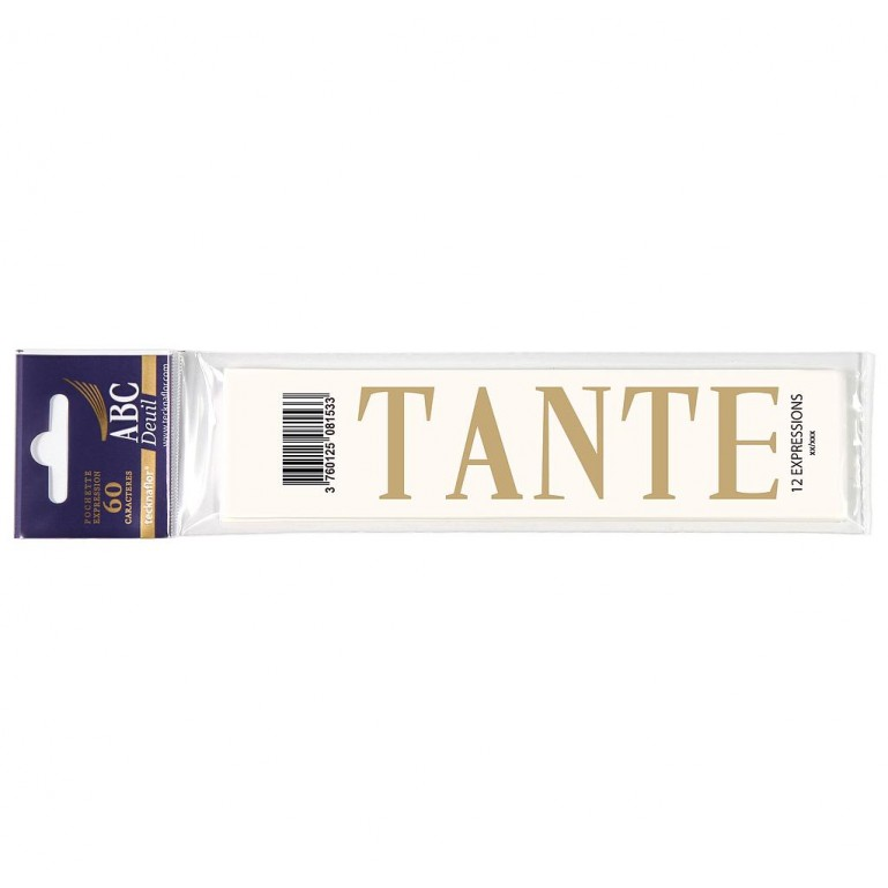 "MOT DECALCOMANIE POUR RUBAN MORTUAIRE ""TANTE"""
